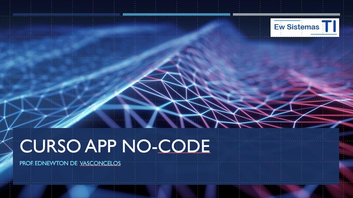 Curso Básico App Mobile No-Code